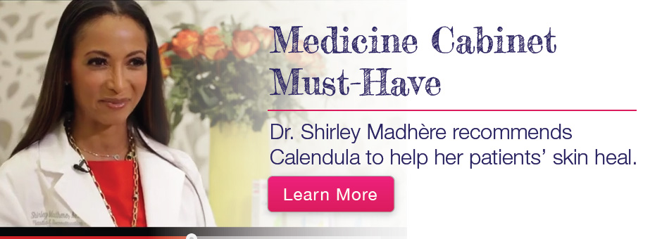 Medicine Cabinet Must-Have: Dr. Shirley Madhère recommends Calendula to help her patients
