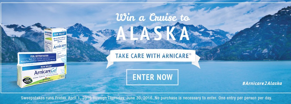 Win a Cruise to Alaska - Take Care with Arnicare - Enter Now